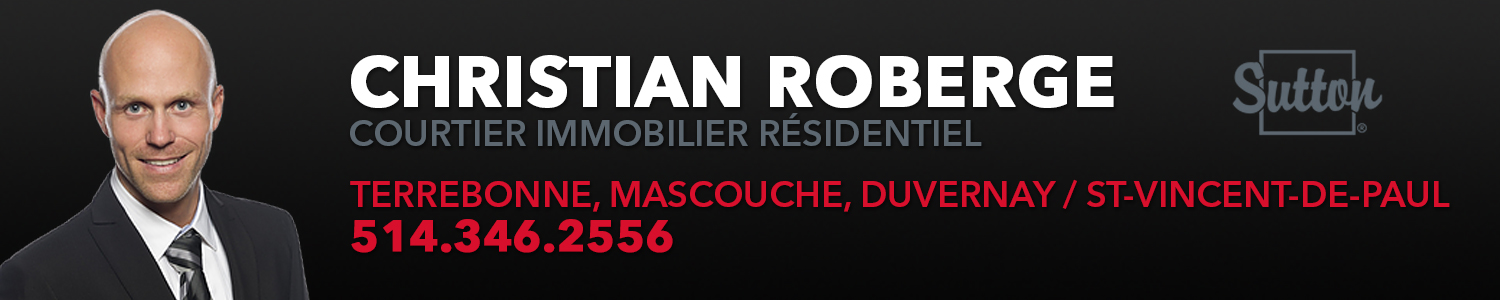 Christian Roberge courtier immobilier Sutton Synergie Inc.