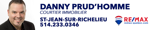 Danny Prud'Homme Courtier Immobilier Re/Max Evolution