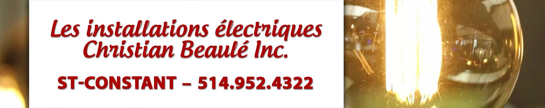 Les installations électriques Christian Beaulé Inc.