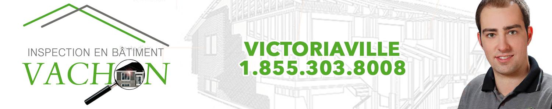 Inspection en bâtiment Vachon - Inspecteur en bâtiment Victoriaville