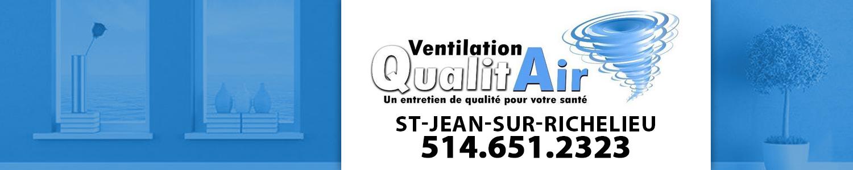 Ventilation Qualitair - Nettoyage conduits d'air Saint-Jean-Sur-Richelieu