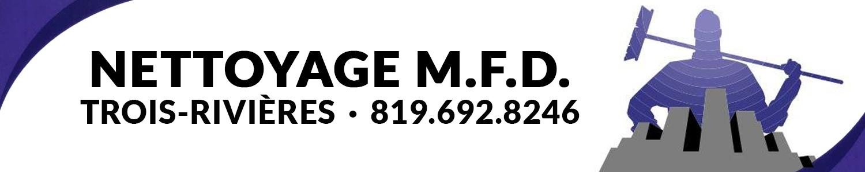Nettoyage M.F.D Inc. - Entretien Ménager Trois-Rivières